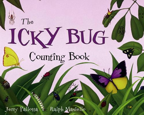 Icky Bug Counting Book By Pallotta, Jerry/ Masiello, Ralph (ILT)